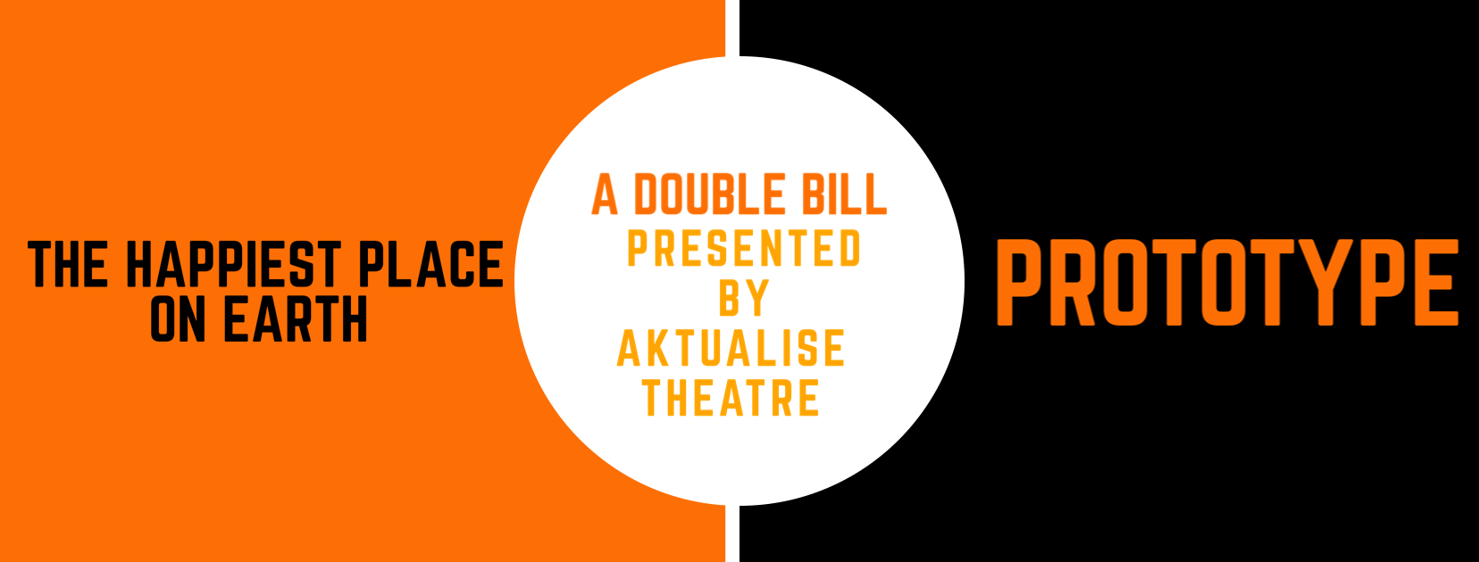 Double Bill: The Happiest Place on Earth / Prototype